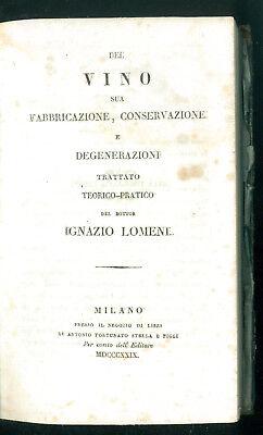 LOMENI IGNAZIO DEL VINO SUA FABBRICAZIONE CONSERVAZIONE TRATTATO STELLA 1829