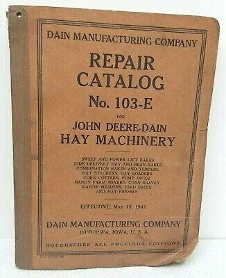 John Deere-dain Hay Machinery Repair Catalog No. 103-e - Vintage - 1941