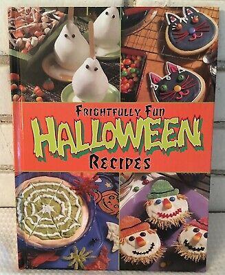 Halloween Bake Recipes (Frightfully Fun Halloween Recipes Book 2000 HC Yummy bites treats delights)