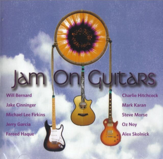 Various Artists - Jam on Guitars (  CD 2009 ) Oz Noy, Jerry Garcia NEW
