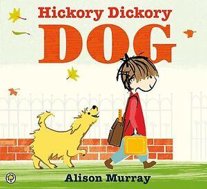 Murray, Alison, Hickory Dickory Dog, Very Good Book