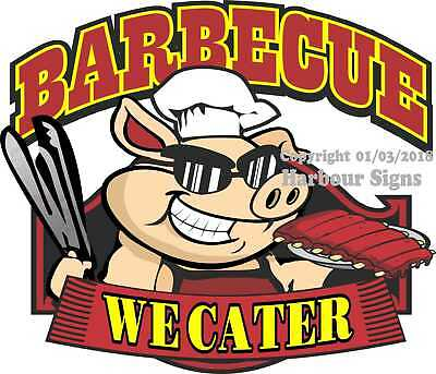 Barbecue We Cater Decal Choose Your Size Bbq Food Truck Concession Sticker