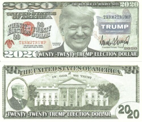 New Trump for President 2020 Dollar Bill Fake Play Funny Money Note +FREE SLEEVE