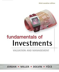 Fundamentals of Investments: Valuation and Management (3rd Ed.)