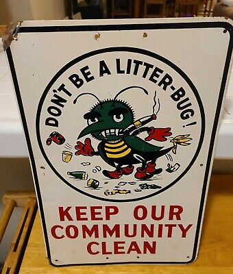 Vintage 60's-70's Don't Be A Litterbug Roadside Sign. (5 Day auction!)