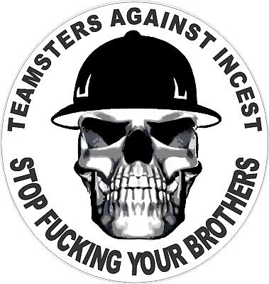 Teamsters Aganst Incest Hard Hat Sticker Ct-16
