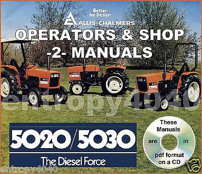 Allis Chalmers 5020 5030 Tractor Shop Service Operator Manual -2- Manuals Cd