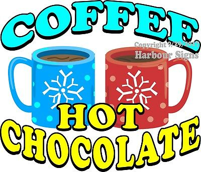 Coffee Hot Chocolate Decal Choose Your Size Food Truck Concession Sticker