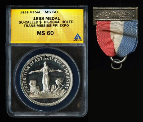 1898 TRANS-MISSISSIPPI EXPOSITION MEDAL SO-CALLED DOLLARS HK-284a UNC ANACS MS60