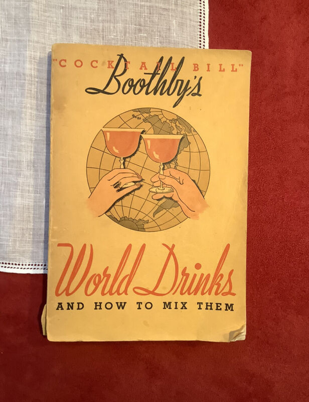 1934 Original Cocktail Bill Boothby's World Drinks Book Bartender Mixology Guide