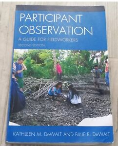 Participate Observation: A Guide For Fieldworkers
