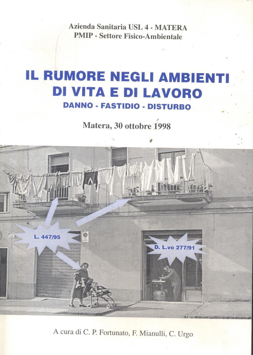 Il rumore negli ambienti di vita e lavoro di Fortunato  C.P.MATERA 1998