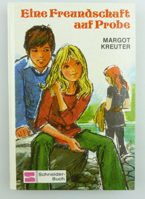 Kinderbuch: Eine Freundschaft auf Probe von Margot Kreuter e748