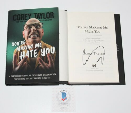 COREY TAYLOR SIGNED 'YOU'RE MAKING ME HATE' YOU HC BOOK BECKETT COA SLIPKNOT