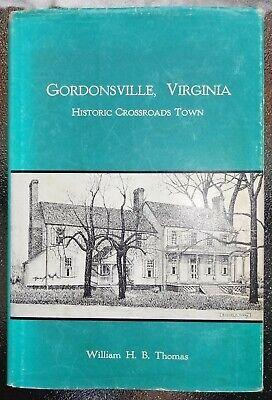 GORDONSVILLE, VIRGINIA - Historic Crossroads Town - Orange & Alexandria RR - VA