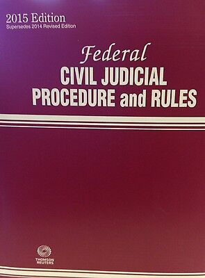 Federal Civil Judicial Procedure and Rules, 2015  New Paperback Thomson