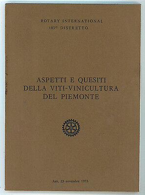 ASPETTI E QUESITI DELLA VITI-VINICOLTURA DEL PIEMONTE ASTI ROTARY 1975 ENOLOGIA