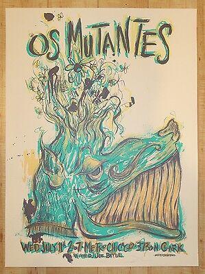 2007 Os Mutantes - Chicago Silkscreen Concert Poster s/n by Dan Grzeca