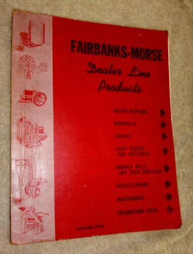 D108 FAIRBANKS MORSE DEALER PRODUCT LINE 1946 CATALOG Engines Windmills Gensets