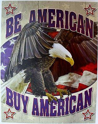 Tin Metal Sign Be American buy small shop garage store USA eagle flag pride 2133