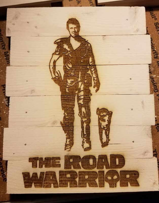The Road Warrior custom wood sign poster