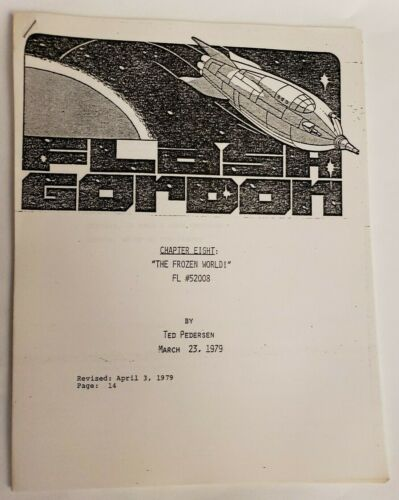 "FLASH GORDON / Ted Pedersen 1979 TV Script, ""Chapter Eight: The Frozen World"""
