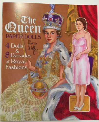 QUEEN ELIZABETH II Paper Doll Book - 4 Dolls & 8 Decades of Royal Fashions!
