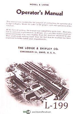 Lodge Shipley Model X Lathe Operators Instruction And Parts List Manual