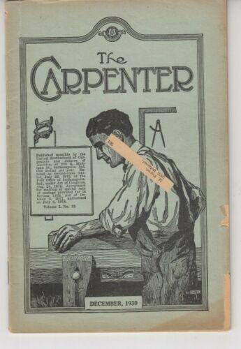 The Carpenter Magazine United Brotherhood Dec. 1930 - Joiners Carpenters