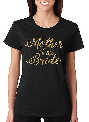 Mother Of The Bride Gold Glitter Wedding Gift Present Idea Women's T-Shirt ()