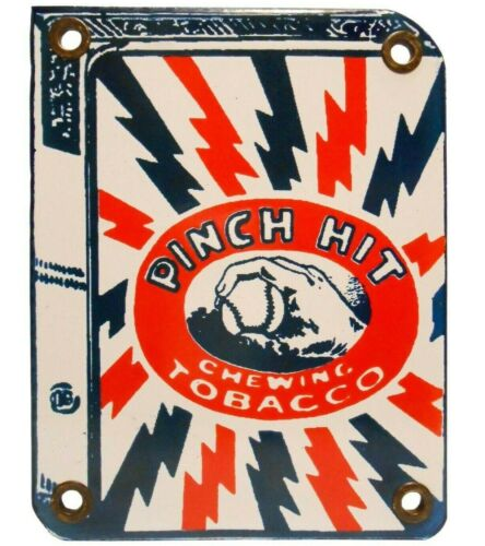 RARE EARLY 20TH C PINCH HIT CHEWING TOBACCO VINT SM PRCLN ENAMEL SIGN W/GROMMETS