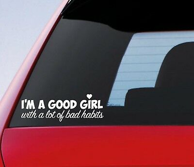 Good Girl With Bad Habits Funny Car Window Bumper Drift JDM DUB Girly Sticker