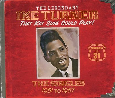 Ike Turner - That Kat Sure Could Play!: The Singles 1951-1957