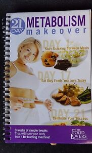 The Food Lovers Fat Loss System 21 Day Metabolism Makeover Book ~ 2011 Version 2