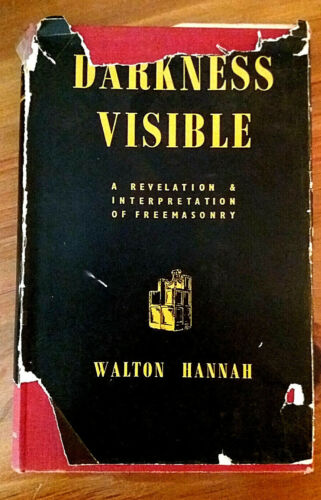 Darkness Visible by Walton Hannah Augustine Press 1952 (Second Edition.)