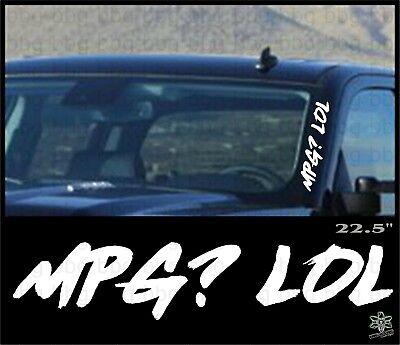 Left Side Banner - American Made Die Cut Decal MPG? LOL Side Banner Windshield Sticker Decal Diesel