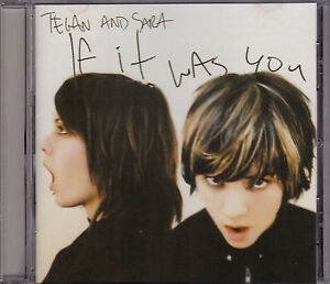 Tegan-Sara-If-It-Was-You-CD-SANCD132-2002-Sanctuary-U-K