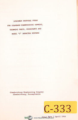 Chambersberg Engineering Forging Hammers Presses Specimen Proposal Manual 1967