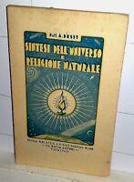 Dott. A. Dessy Sintesi Dell'universo E Religione Naturale Bocca 1933 - natura - ebay.it