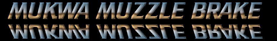 Mukwa Muzzle Brake