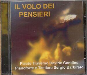 IL-VOLO-DEI-PENSIERI-flauto-DAVIDE-GANDINO-piano-e-tastiere-SERGIO-BARBIRATO-CD