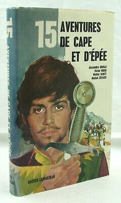 15 Aventures de cape et d'épée - Gautier-Languereau - 1971 - Relié - TTBE