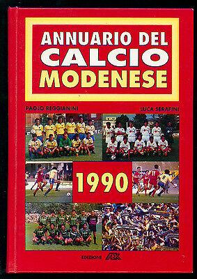 REGGIANI PAOLO SERAFINI LUCA ANNUARIO DEL CALCIO MODENESE 1990 ADK MODENA SPORT