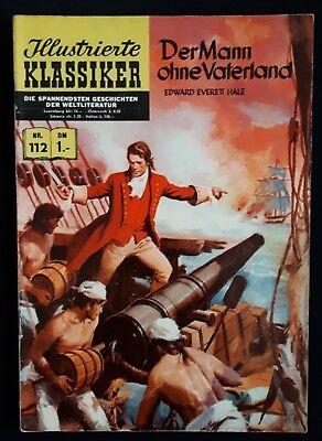 Illustrierte Klassiker*Nr. 112* BSV 1. Aufl./DER MANN OHNE VATERLAND/Zustand 2-