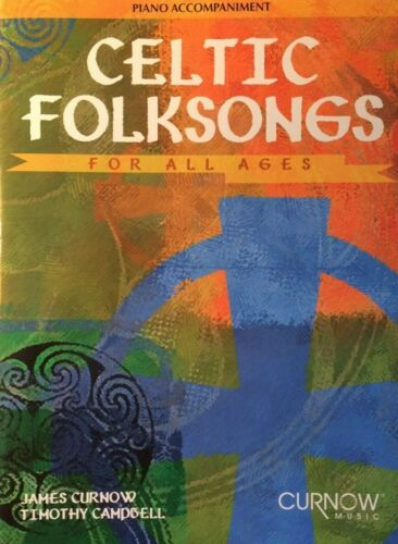 Celtic Folksongs For All Ages Piano Accompaniment Book NEW!