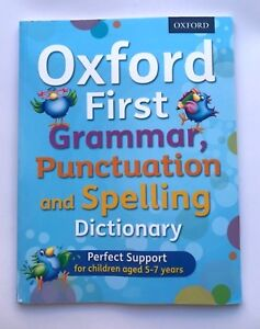KS1 Oxford First Grammar Punctuation & Spelling Dictionary Kids Ages 5-7 Yr New