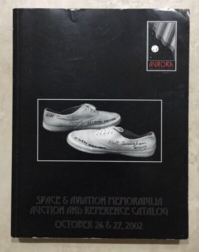 AURORA 2002 OCT. SPACE & AVIATION COLLECTIBLES AUCTION CATALOG