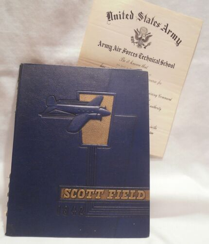 Vtg WWII Scott Field Yearbook 1942 Army Air Forces Technical School Diploma WW2