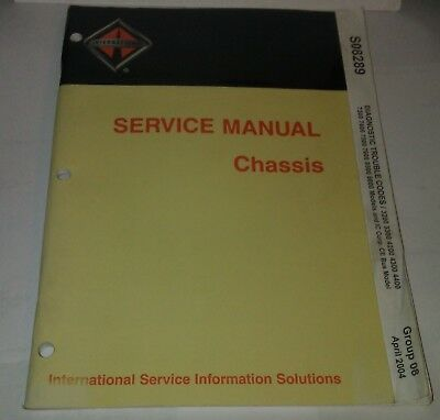 International Diagnostic Trouble Codes Service Manual Chassis S08289 April 2004
