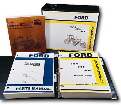 Ford 345c 445c 545c Tractor Loader Service Parts Operators Manual Shop Repair